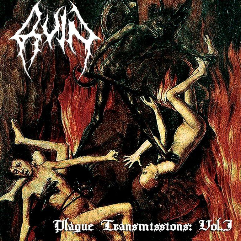 Plague Transmissions: Vol. I