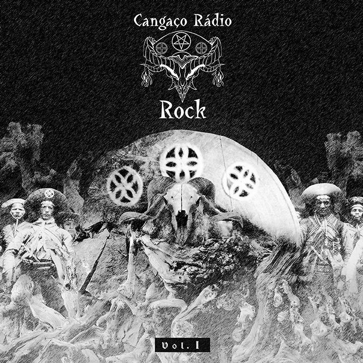 Cangaço Rádio Rock Vol.1