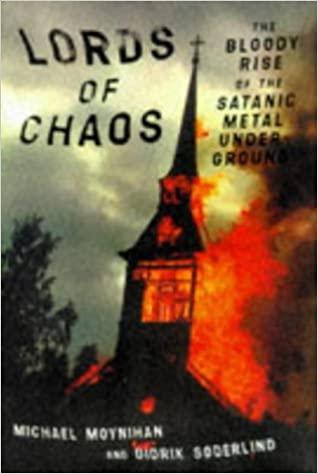Lords of Chaos: The Bloody Rise of the Satanic Metal Underground – primeira verão lançado em 1998 pela editora Feral House
