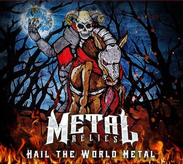 Hail The World Metal